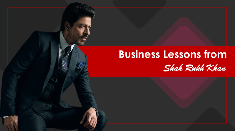 Business Lessons from Shahrukh Khan 04.jpg